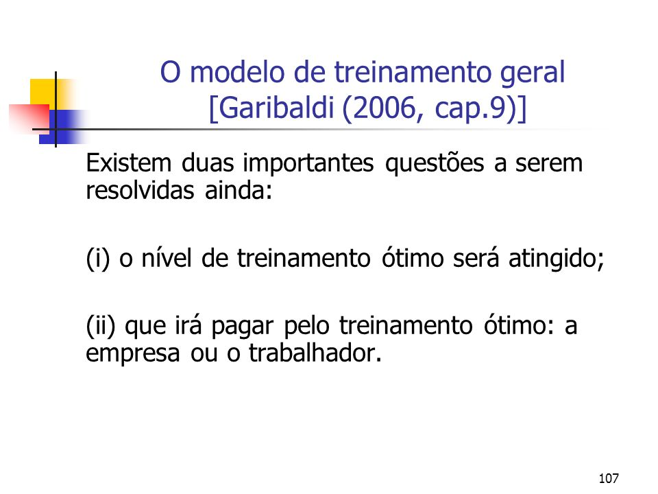 O modelo de treinamento geral [Garibaldi (2006, cap.9)]